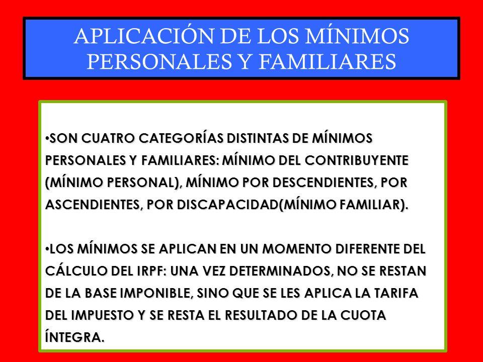 APLICACIÓN DE LOS MÍNIMOS PERSONALES Y FAMILIARES