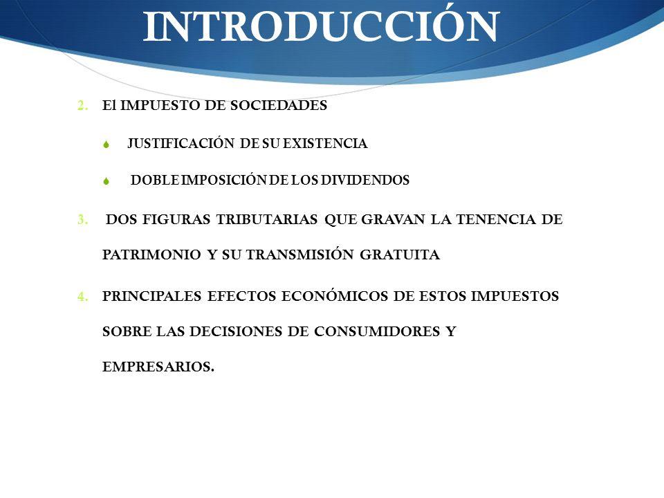 INTRODUCCIÓN El IMPUESTO DE SOCIEDADES