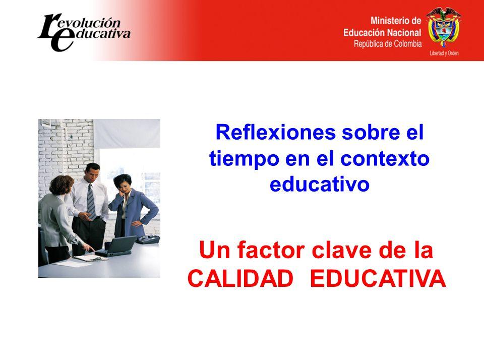 Un factor clave de la CALIDAD EDUCATIVA