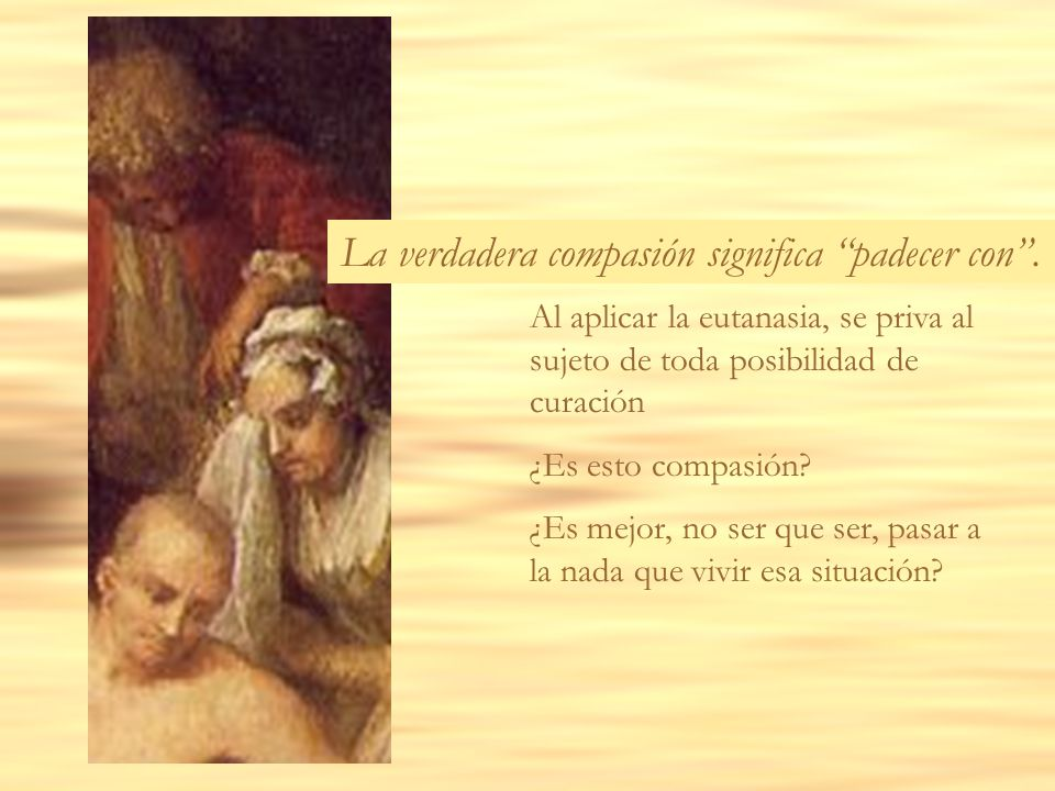 La verdadera compasión significa padecer con .