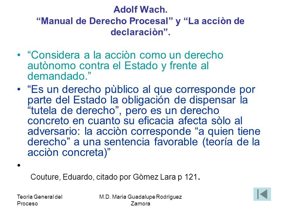 Adolf Wach. Manual de Derecho Procesal y La acciòn de declaraciòn .