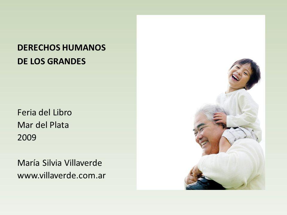 DERECHOS HUMANOS DE LOS GRANDES.