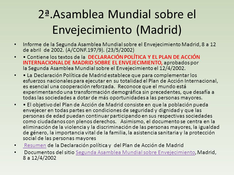 2ª.Asamblea Mundial sobre el Envejecimiento (Madrid)