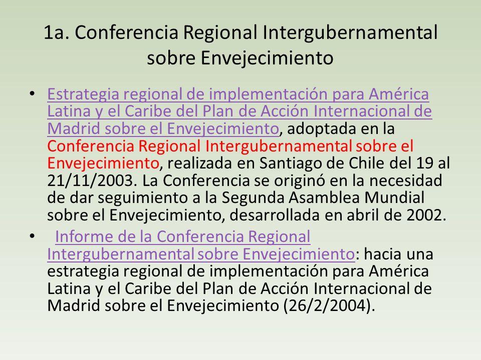 1a. Conferencia Regional Intergubernamental sobre Envejecimiento