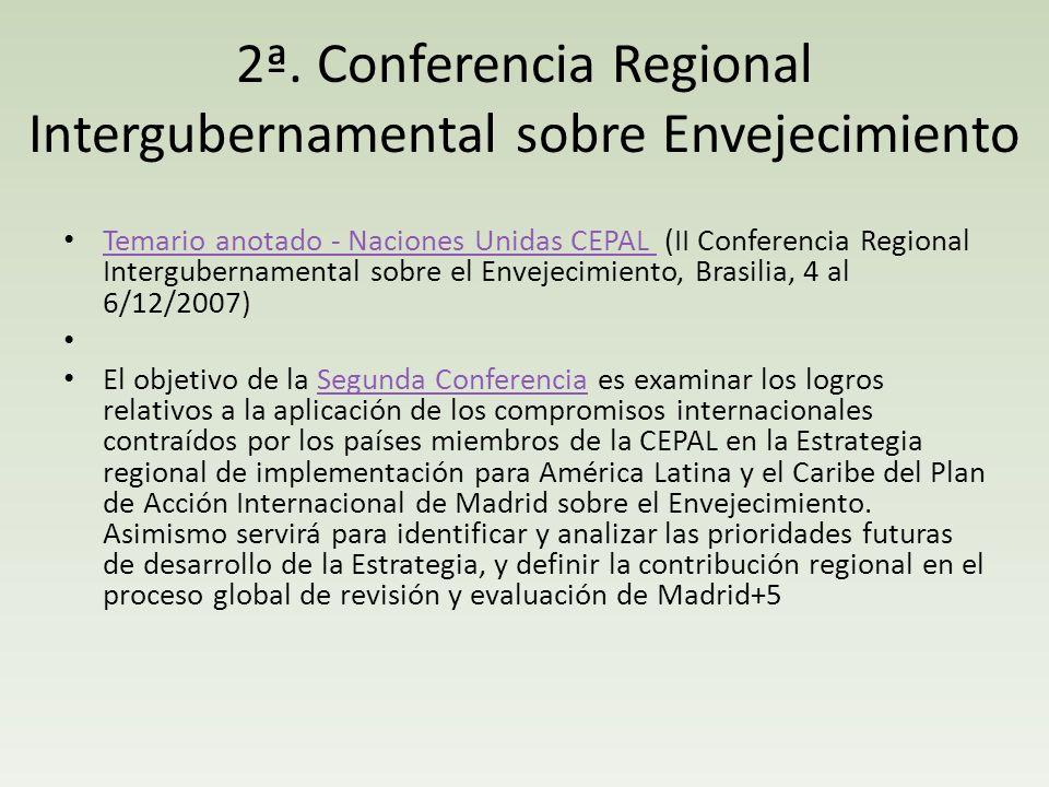 2ª. Conferencia Regional Intergubernamental sobre Envejecimiento