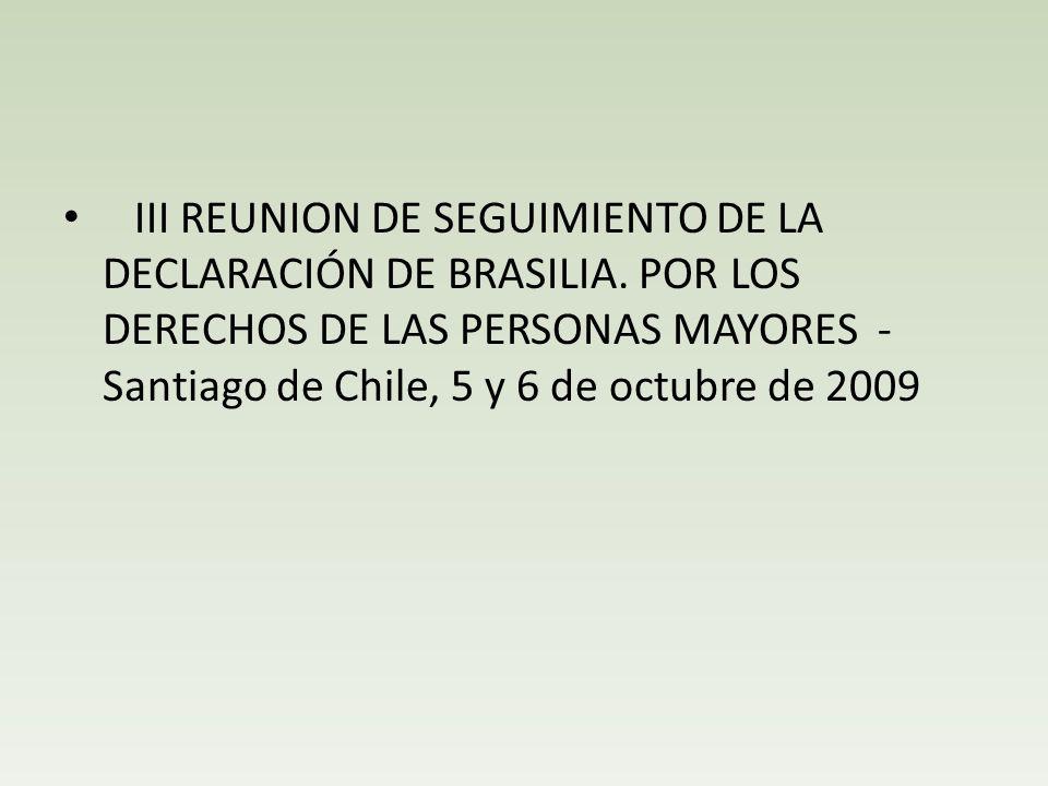 III REUNION DE SEGUIMIENTO DE LA DECLARACIÓN DE BRASILIA