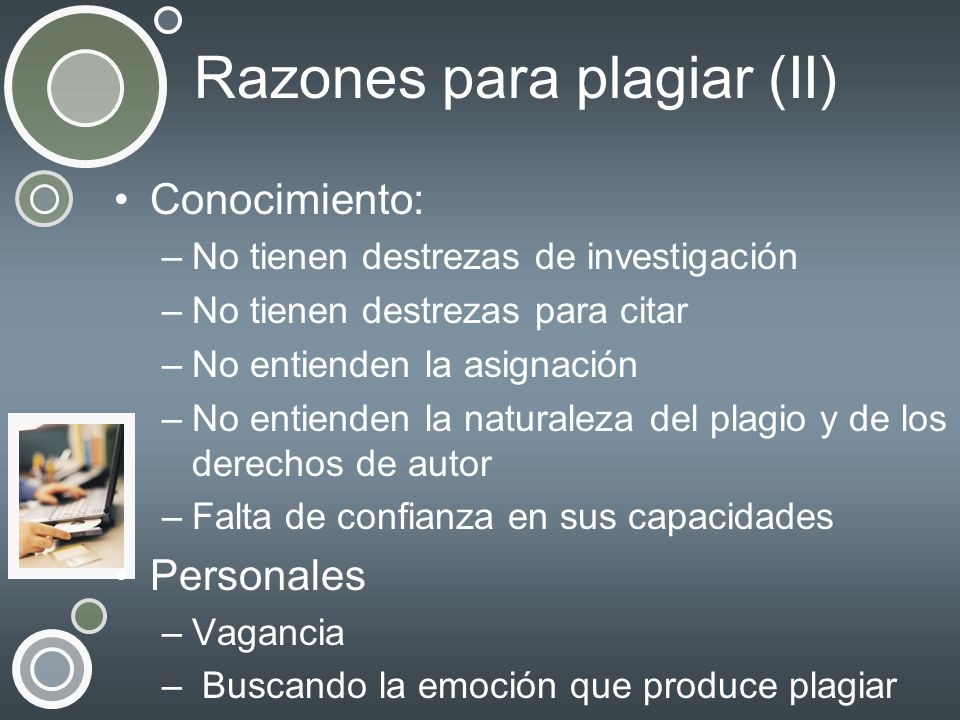 Razones para plagiar (II)