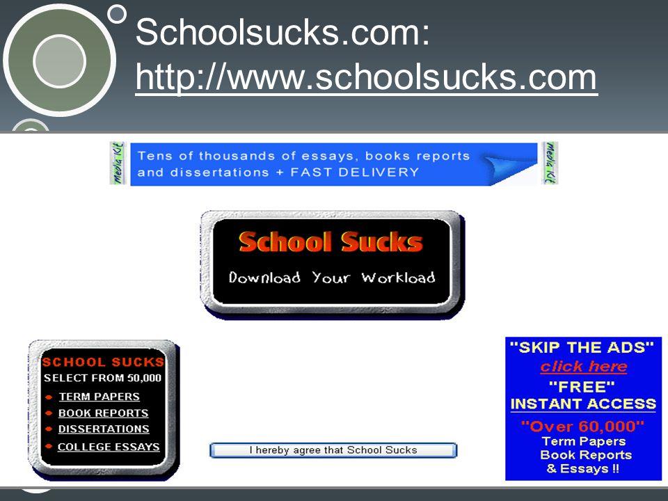 Schoolsucks.com: http://www.schoolsucks.com
