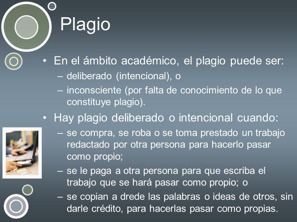 Plagio En el ámbito académico, el plagio puede ser: