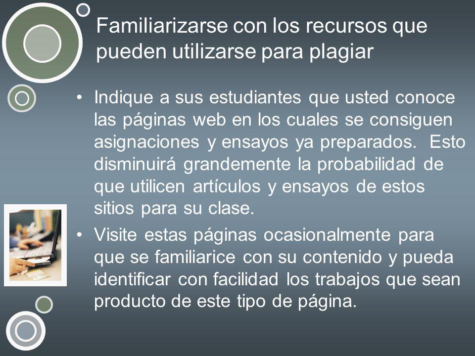 Familiarizarse con los recursos que pueden utilizarse para plagiar