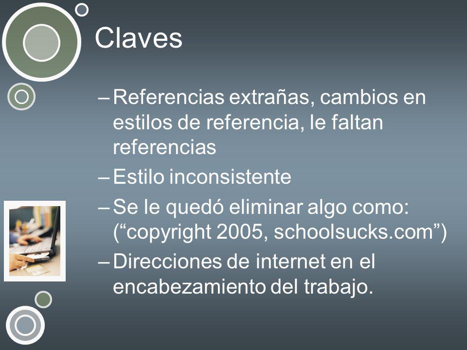 Claves Referencias extrañas, cambios en estilos de referencia, le faltan referencias. Estilo inconsistente.