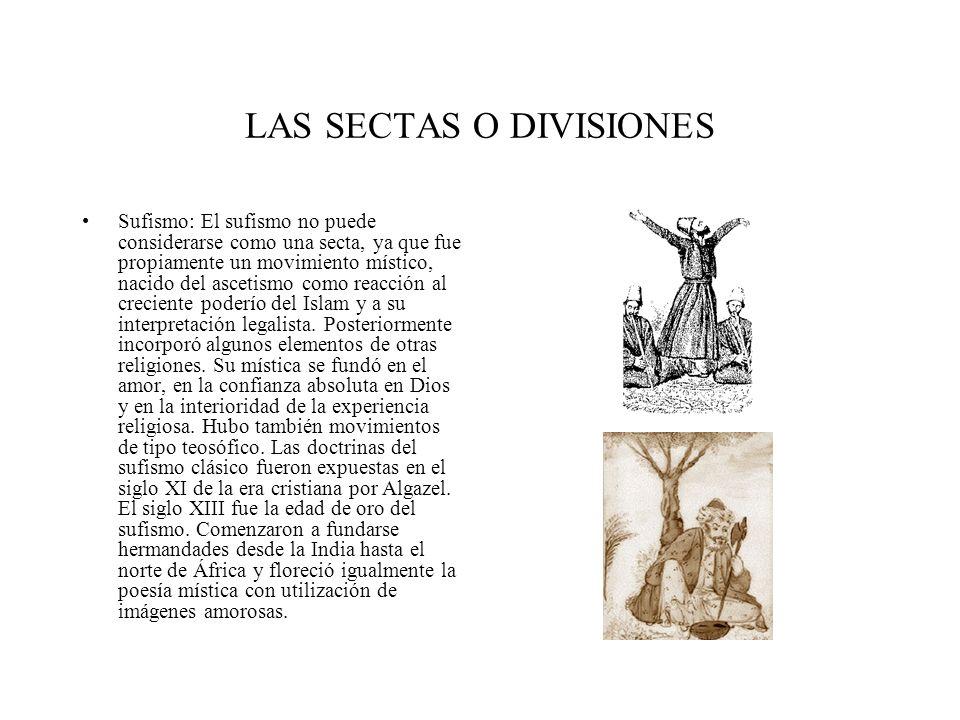 LAS SECTAS O DIVISIONES