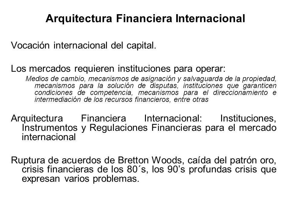 Arquitectura Financiera Internacional