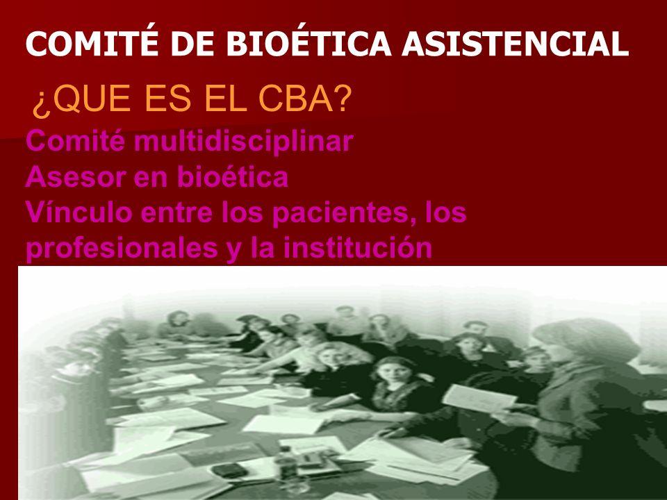COMITÉ DE BIOÉTICA ASISTENCIAL