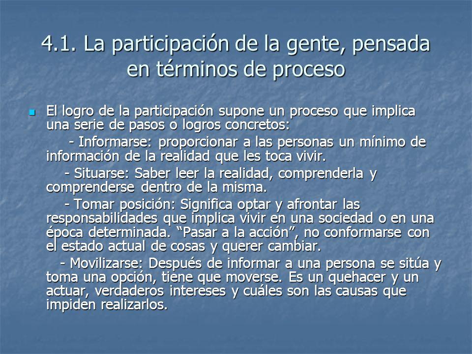 4.1. La participación de la gente, pensada en términos de proceso
