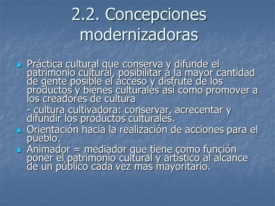 2.2. Concepciones modernizadoras