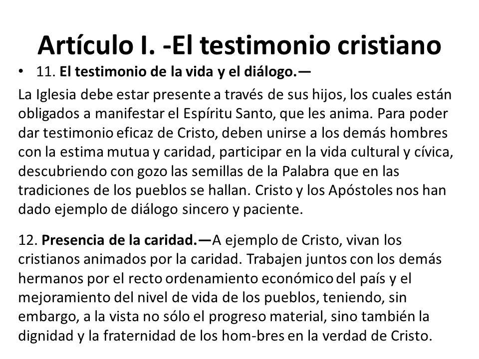 Artículo I. -El testimonio cristiano