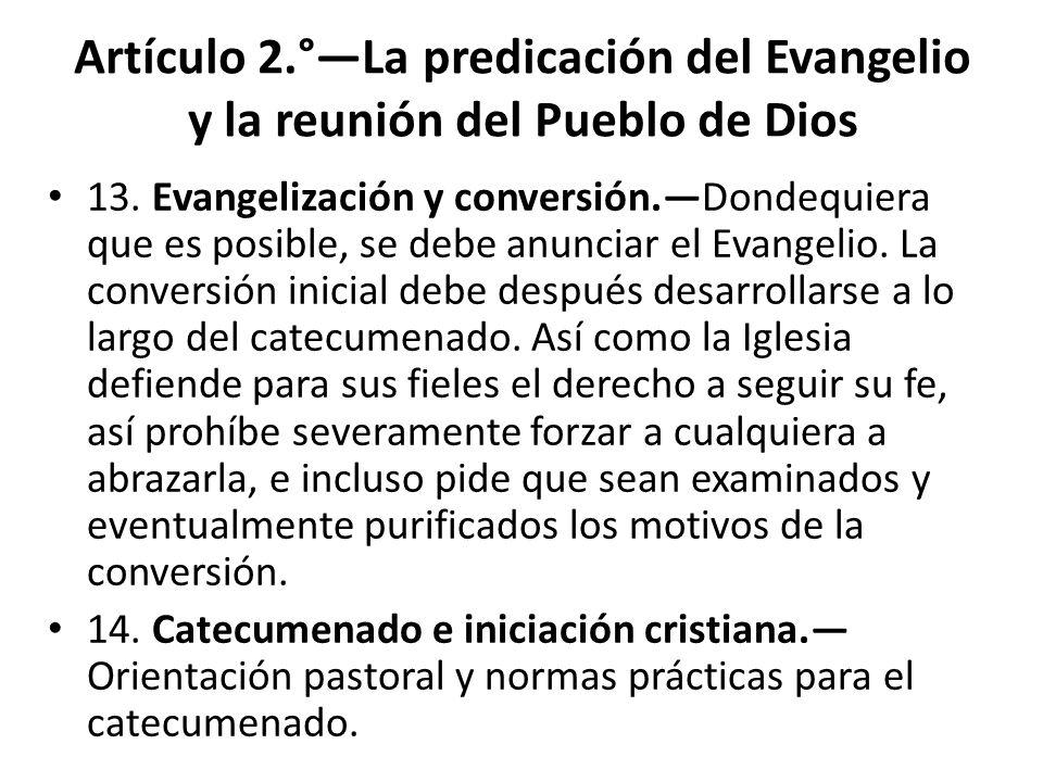 Artículo 2.°—La predicación del Evangelio y la reunión del Pueblo de Dios