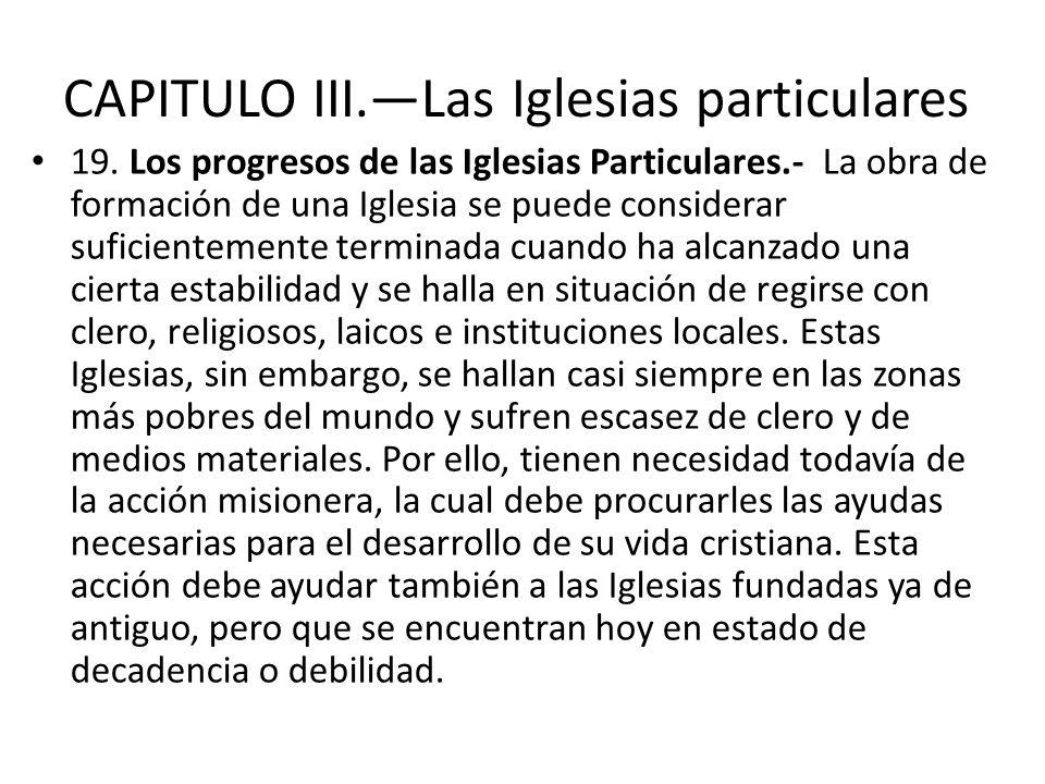 CAPITULO III.—Las Iglesias particulares
