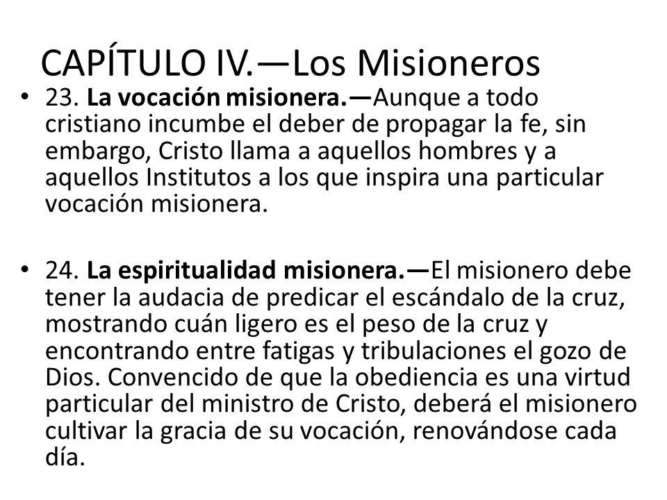 CAPÍTULO IV.—Los Misioneros