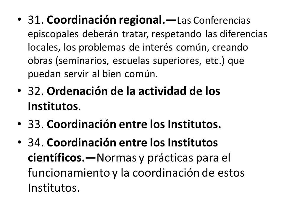 31. Coordinación regional
