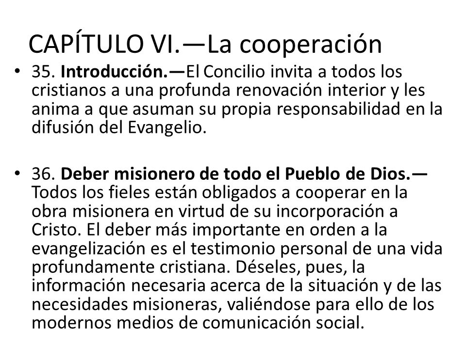 CAPÍTULO VI.—La cooperación
