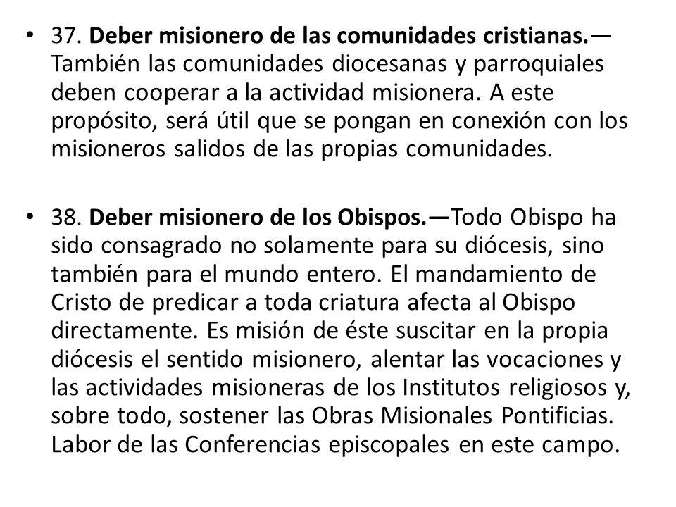 37. Deber misionero de las comunidades cristianas