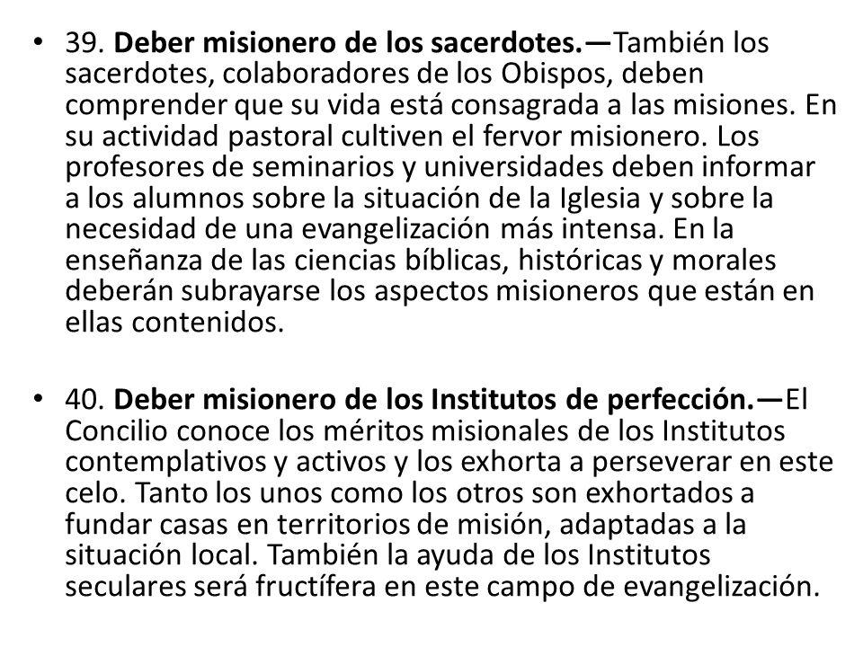 39. Deber misionero de los sacerdotes