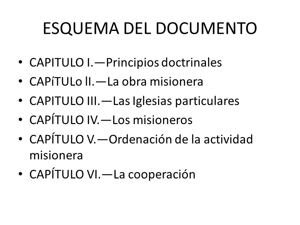 ESQUEMA DEL DOCUMENTO CAPITULO I.—Principios doctrinales