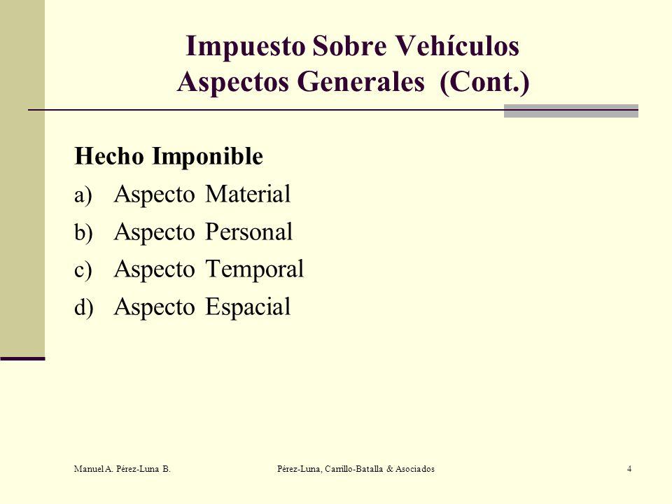 Impuesto Sobre Vehículos Aspectos Generales (Cont.)