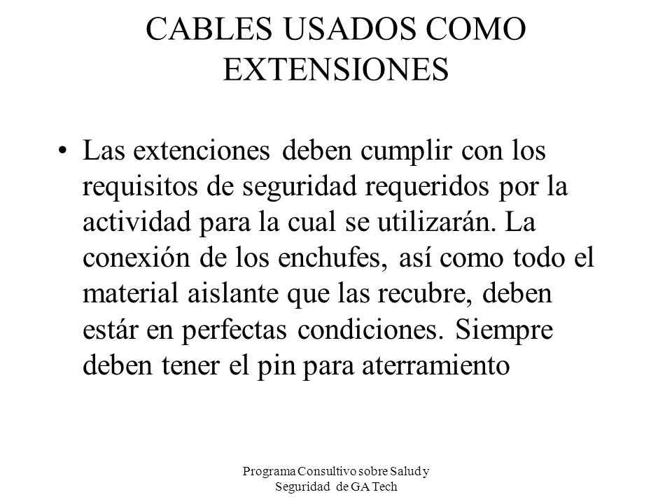CABLES USADOS COMO EXTENSIONES