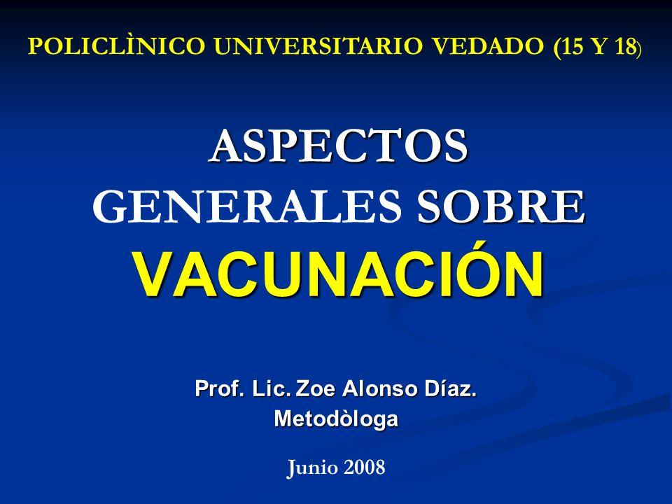 ASPECTOS GENERALES SOBRE VACUNACIÓN