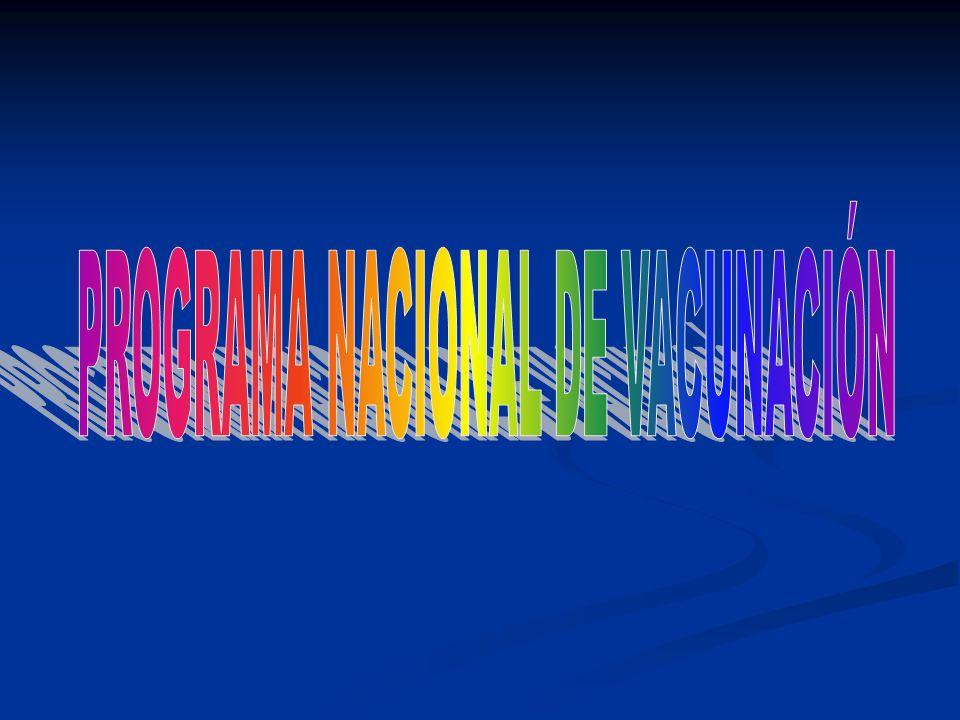 PROGRAMA NACIONAL DE VACUNACIÓN