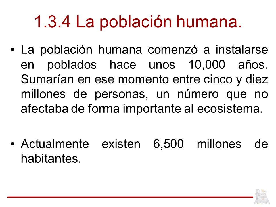 1.3.4 La población humana.