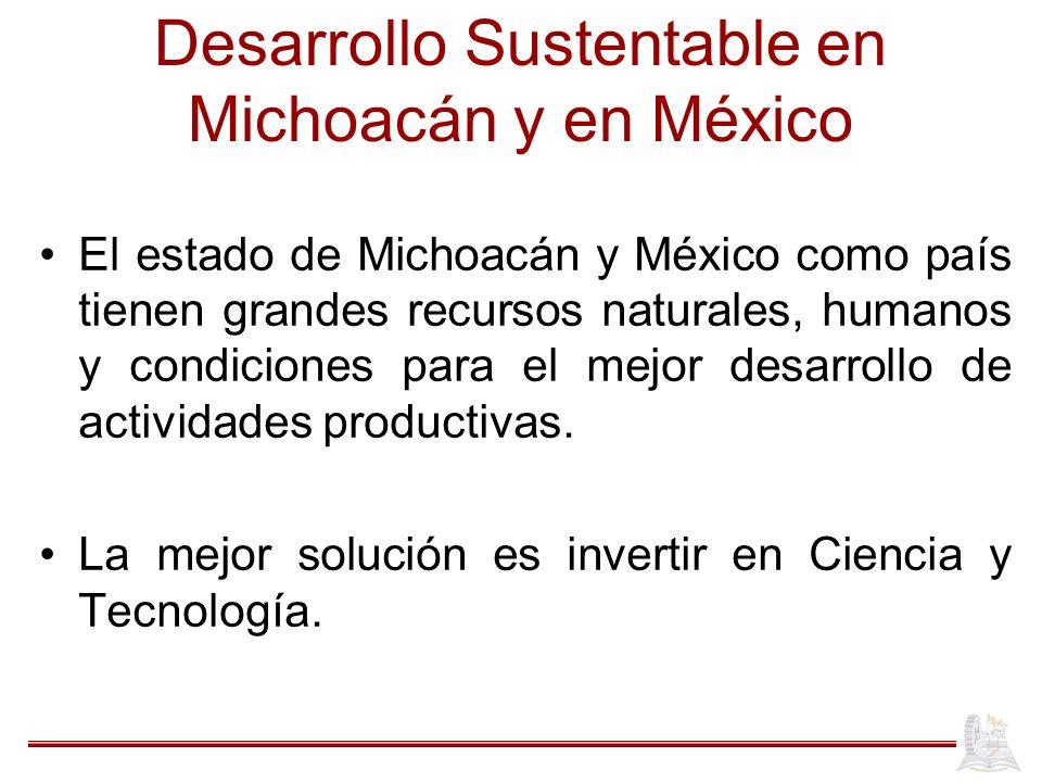Desarrollo Sustentable en Michoacán y en México