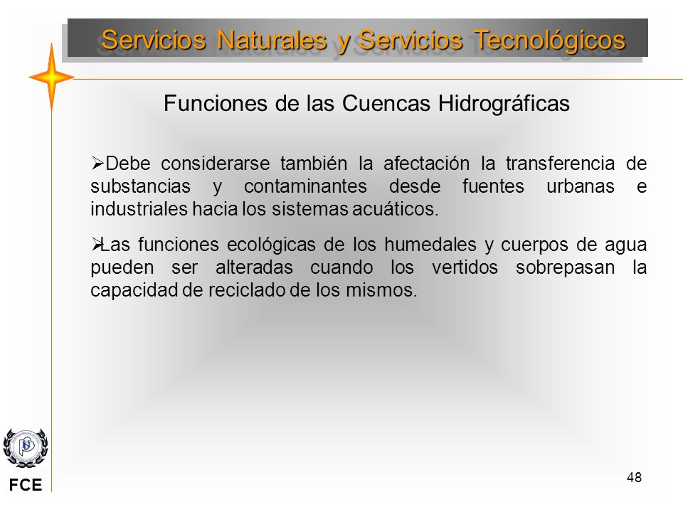 Servicios Naturales y Servicios Tecnológicos
