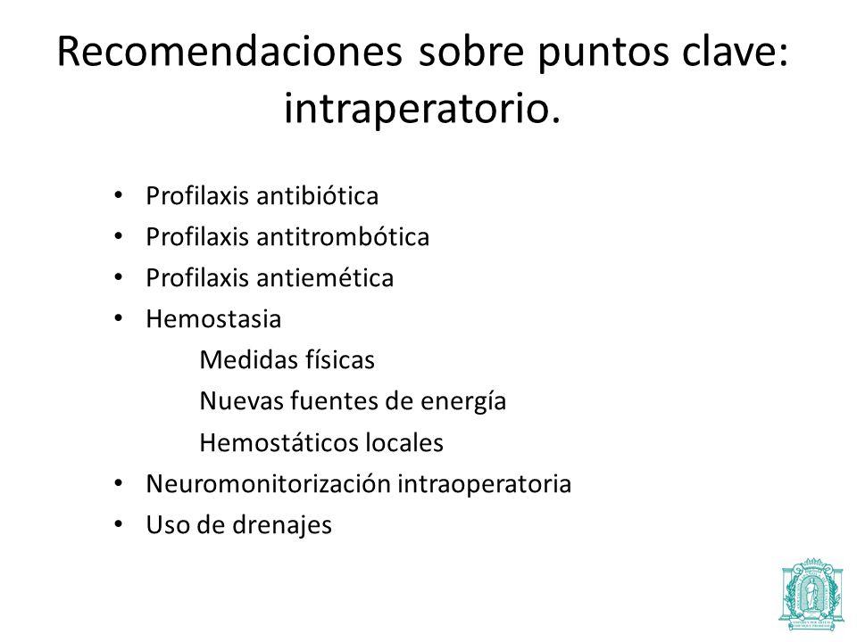 Recomendaciones sobre puntos clave: intraperatorio.