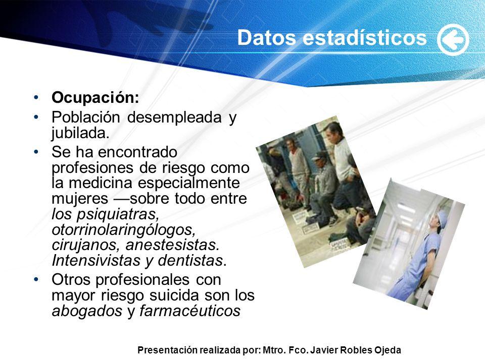Datos estadísticos Ocupación: Población desempleada y jubilada.