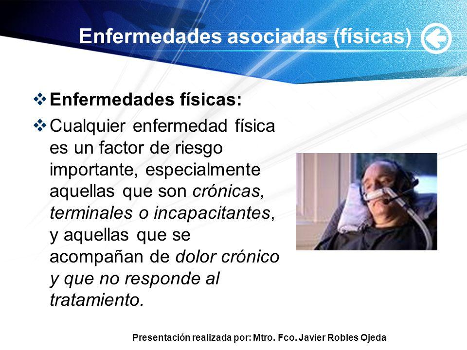 Enfermedades asociadas (físicas)