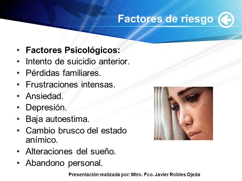 Factores de riesgo Factores Psicológicos: