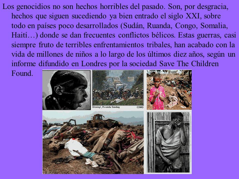 Los genocidios no son hechos horribles del pasado