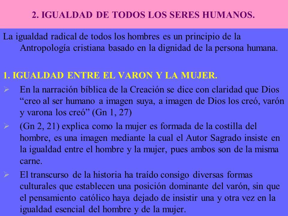2. IGUALDAD DE TODOS LOS SERES HUMANOS.