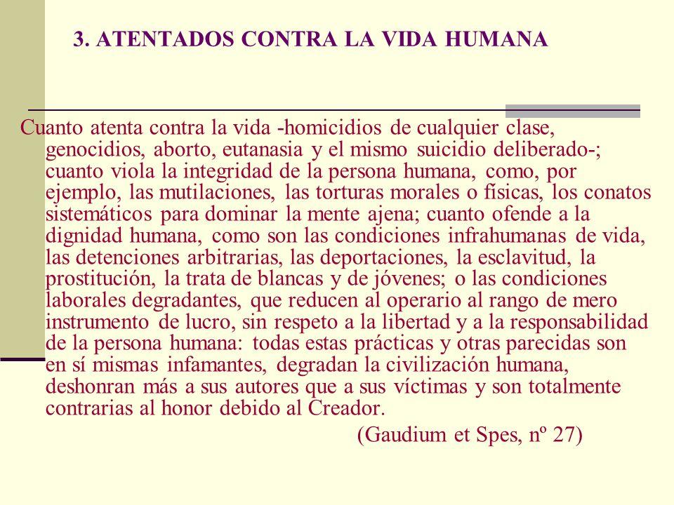 3. ATENTADOS CONTRA LA VIDA HUMANA