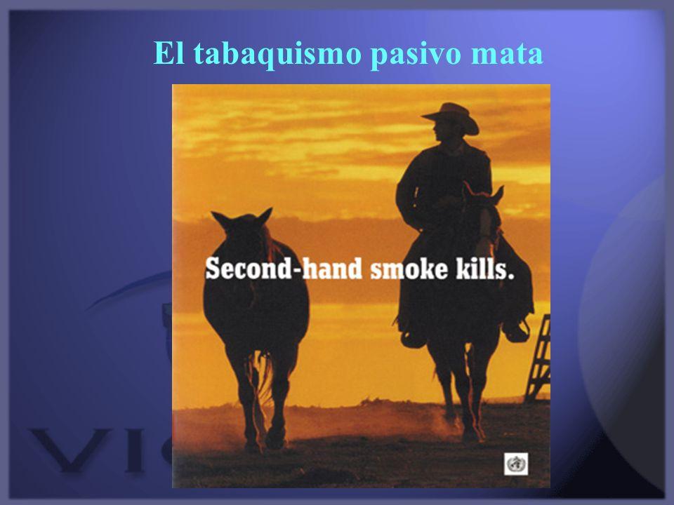 El tabaquismo pasivo mata