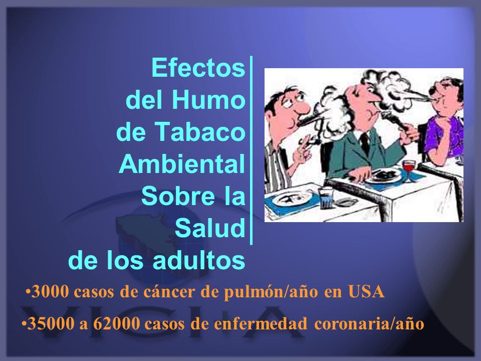 Efectos del Humo de Tabaco Ambiental Sobre la Salud de los adultos