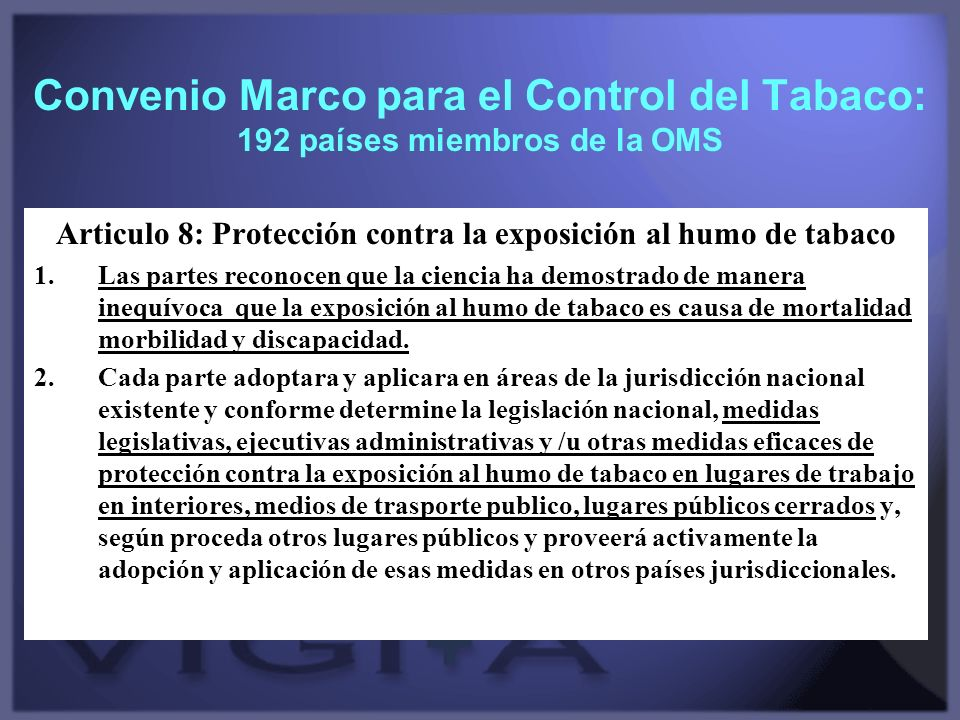 Articulo 8: Protección contra la exposición al humo de tabaco