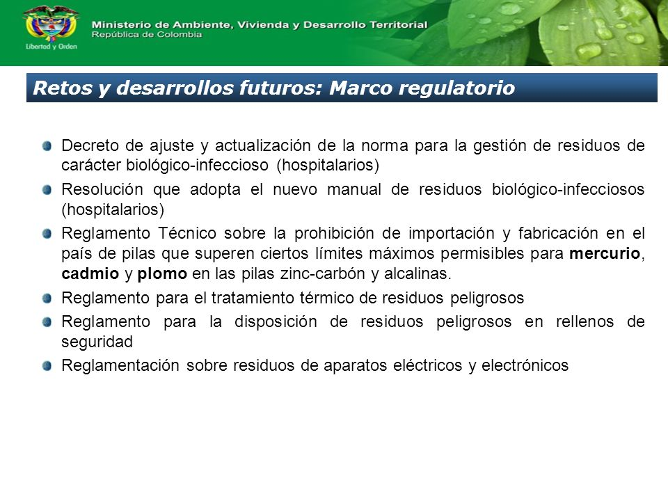 Retos y desarrollos futuros: Marco regulatorio
