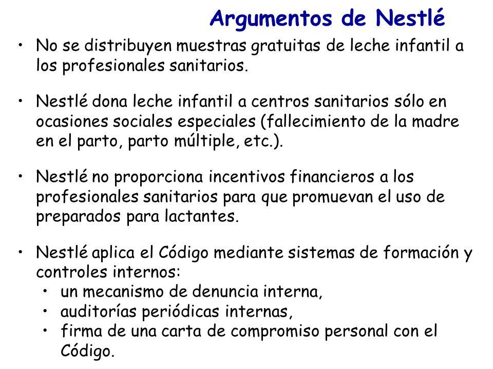Argumentos de NestléNo se distribuyen muestras gratuitas de leche infantil a los profesionales sanitarios.