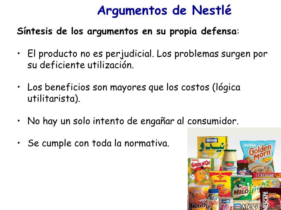 Argumentos de Nestlé Síntesis de los argumentos en su propia defensa:
