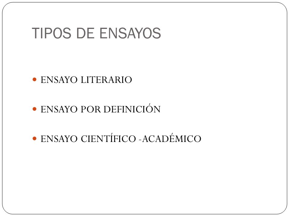 TIPOS DE ENSAYOS ENSAYO LITERARIO ENSAYO POR DEFINICIÓN